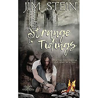 Strange Tidings by Jim Stein - 9781509218769 Book