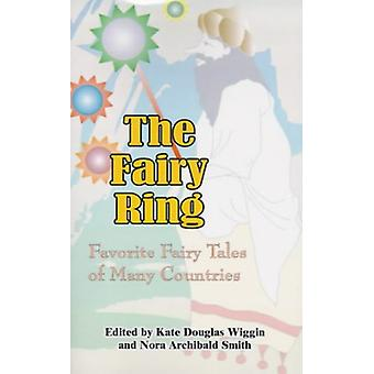 The Fairy Ring - Favorite Fairy Tales of Many Countries by Kate Dougla