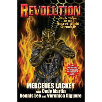 Revolution The Secret World Chronicle III 03 The Secret World Chronicles