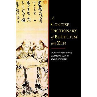 A Concise Dictionary of Buddhism and Zen 9781590308080