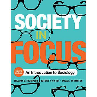 Society in Focus  An Introduction to Sociology