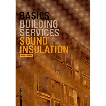 Basics Sound Insulation by Dominic Kampshoff
