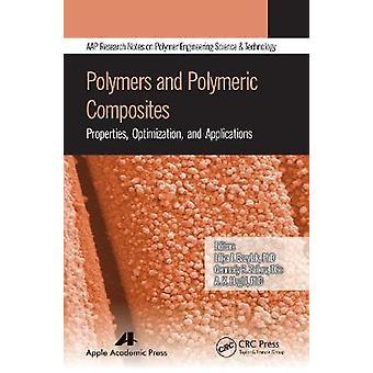 Optimización y aplicaciones de las propiedades de los polímeros y compuestos poliméricos