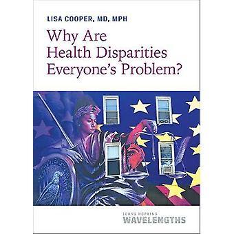 Why Are Health Disparities Everyone's Problem Johns Hopkins Wavelengths