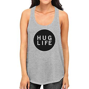 Hug Life Womens Gray Sleeveless Tank Life Quote Gift Ideas For Her