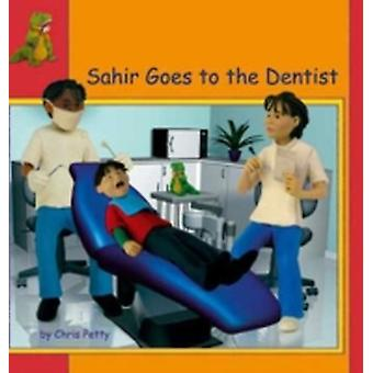 Sahir Goes to the Dentist in French and English by Chris Petty