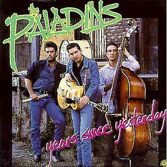 Paladins - Years Since Yesterday [CD] USA import