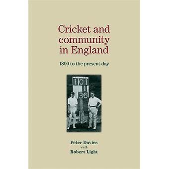 Cricket och gemenskapen i England - 1800 till nutid av Peter Da