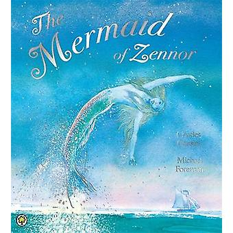 The Mermaid of Zennor by Charles Causley - Michael Coleman - Michael