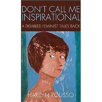 No Me llames inspirador - feminista con discapacidad habla de nuevo de Harily