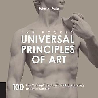 Pocket Universal Principles of Art - 100 Key Concepts for Understandin