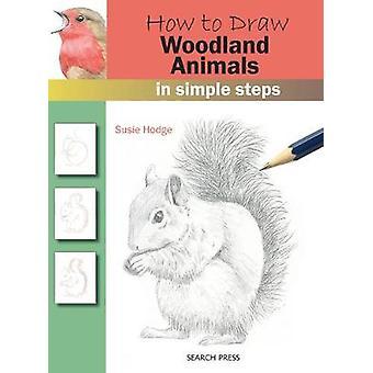 スージー ・ ホッジ - 97817 - 森の動物 - 簡単な手順で描画する方法
