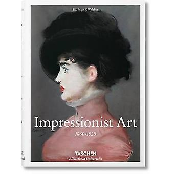 Impressionist Art by Ingo F Walther - 9783836557115 Book