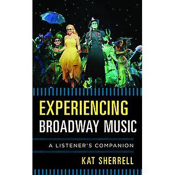 Ervaren Broadway muziek door Kat Sherrell - 9780810889002 boek