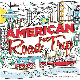 American Road Trip: Color Your Way to Calm from Coast to Coast