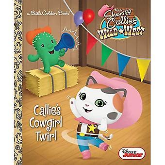 Callie's Cowgirl virvel (liten gyllene bok)