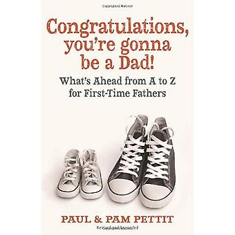 Congratulations, You're Going to Be A Dad!
