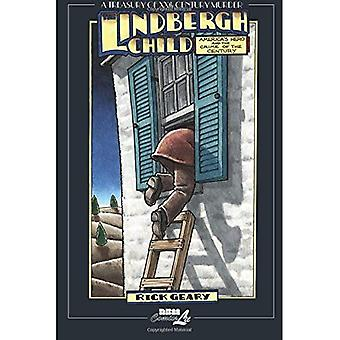 Lindbergh Child, The: America's Hero and the Crime of the Century