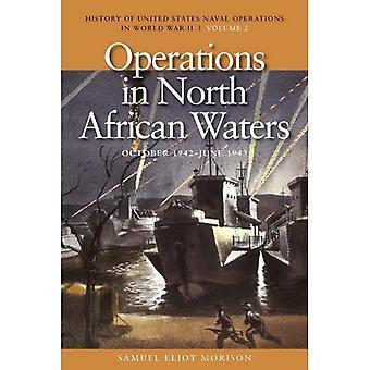 Opérations dans les eaux de l'Afrique du Nord, octobre 1942 - juin 1943 (History of United Etats Naval...