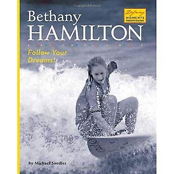 Bethany Hamilton: Suivez vos rêves! (Defining Moments (Bearport relié))