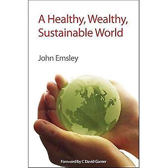Terve, varakas, kestävää maailmaa
