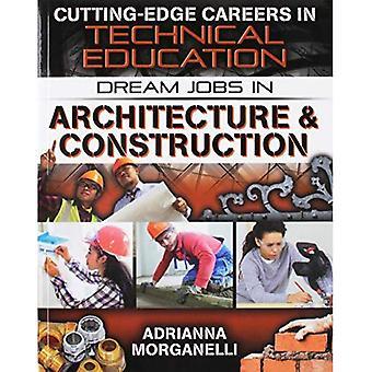 Traumjobs in Architektur & Bau (modernste Karriere in der technischen Bildung)