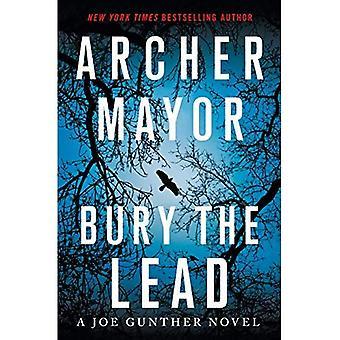 Bury the Lead: A Joe Gunther Novel (Joe Gunther)