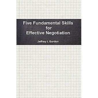 المهارات الأساسية الخمسة قبل غوردون & جيفري