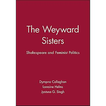 The Weyward Sisters Innovation and the Management of Technology by Callaghan & Dympna C.
