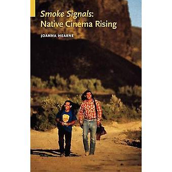 Røg signaler indfødte biograf stiger af Hearne & Joanna
