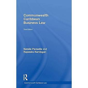 Commonwealth Caribbean Business Law by Persadie & Natalie