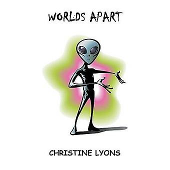 Worlds Apart by Lyons & Christine