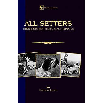 All Setters Their Histories Rearing  Training A Vintage Dog Books Breed Classic  Irish Setter  English Setter  Gordon Setter by Lloyd & Freeman
