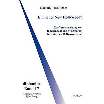 Ein neues New Hollywood by Bedey & Bjrn