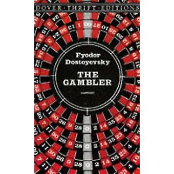 The Gambler by F. M. Dostoevsky - 9780486290812 Book