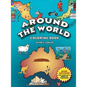 Around the World Coloring Book by Winky Adam - 9780486439839 Book