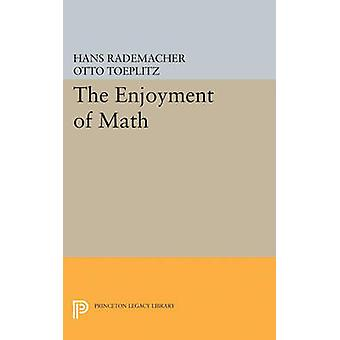 Enjoyment of Mathematics - Selections from Mathematics for the Amateur