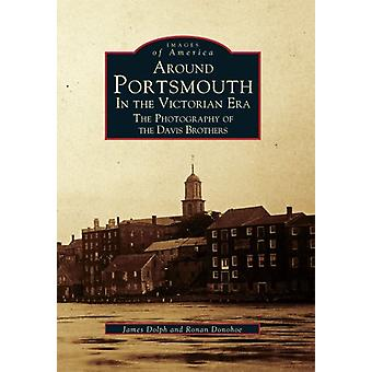 Around Portsmouth in the Victorian Era - The Photography of the Davis