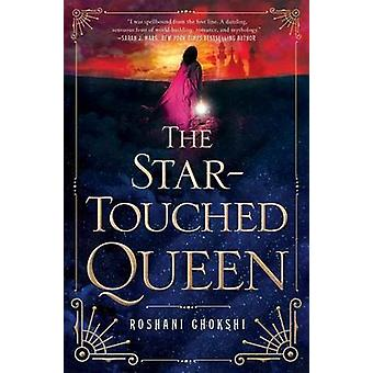 The Star-Touched Queen by Roshani Chokshi - 9781250085474 Book