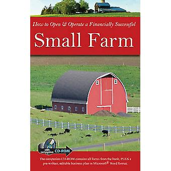 How to Open & Operate a Financially Successful Small Farm by Julie Fr