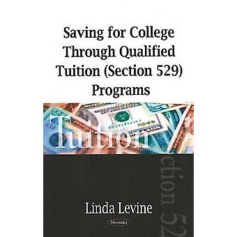 Saving for College Through Qualified Tuition (Section 529) Programs b