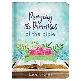 Praying the Promises of the Bible by Donna K Maltese - 9781683223603