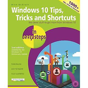 Windows 10 Tips - Tricks & Shortcuts in Easy Steps - Covers the Window