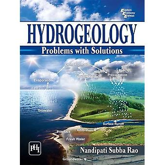 Hydrogeology - Problems with Solutions by Nandipati Subba Rao - 978812