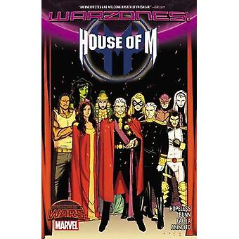 House Of M Warzones by Dennis Hopeless & Illustrated by Jorge Molina