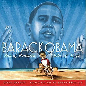 Barack Obama - Son of Promise - Child of Hope by Nikki Grimes - 978141