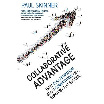 Collaborative Advantage by Paul Skinner