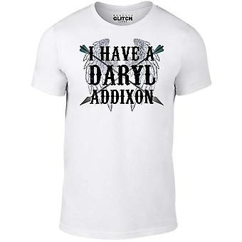 Men's i have a daryl addixon t-shirt