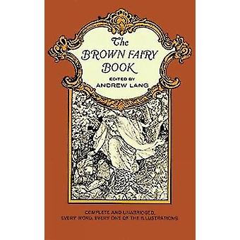 The Brown Fairy Book par Andrew Lang
