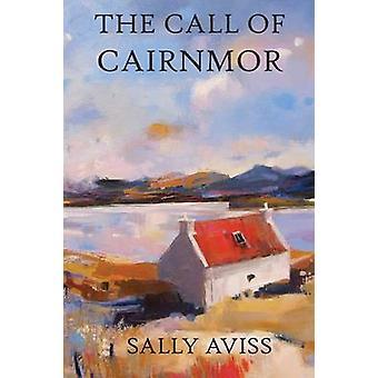 The Call of Cairnmor by Aviss & Sally